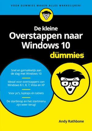 De Kleine Overstappen Naar Windows 10 Voor Dummies Andy Rathbone