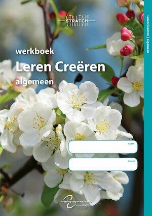 Werkboek leren creëren algemeen - Wiebe Goslinga, Anne S. de Jong, Kees van Kaam, Jolande van Straaten