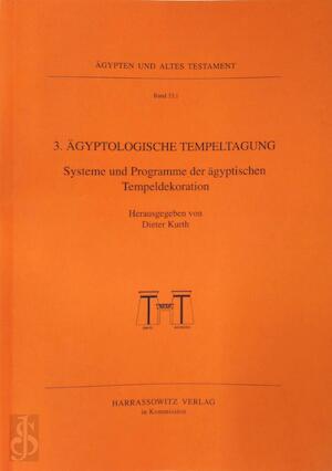 3. Ägyptologische Tempeltagung - Dieter Kurth, Wolfgang Waitkus, Susanne Woodhouse