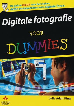 Digitale fotografie voor Dummies - Julie Adair King