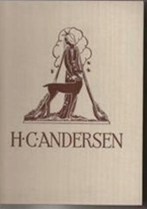 Sprookjes en vertellingen - Hans Christian Andersen, Rie Cramer, W. van Eeden