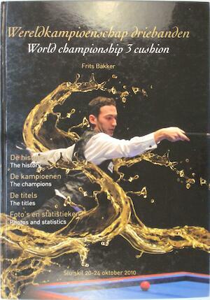 Wereldkampioenschap Driebanden - Frits Bakker