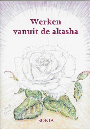 Werken vanuit De Akasha - Sonia
