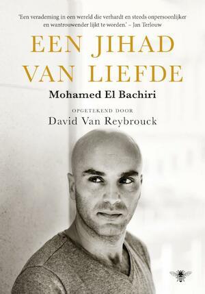Jihad van liefde - Mohamed El Bachiri, David van Reybrouck