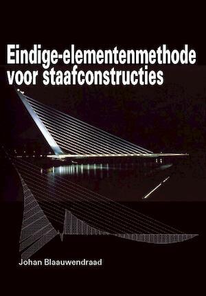 Eindige-elementenmethode voor staafconstructies - J. Blaauwendraad