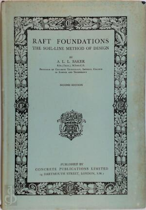 Raft Foundations - A. L. L. Baker