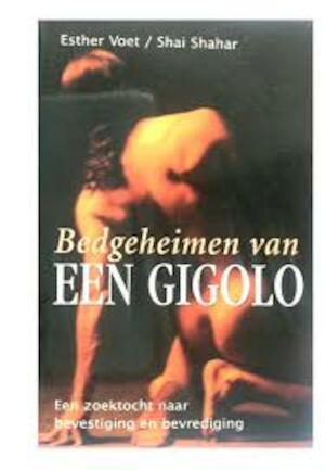 Bedgeheimen van een gigolo - Esther Voet, Shai Shahar