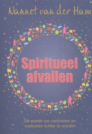Spiritueel afvallen - Nannet van der Ham