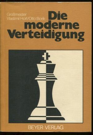 Die moderne verteidigung - Vlastimil Hort