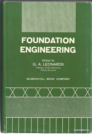 Foundation engineering - G. A. Leonards