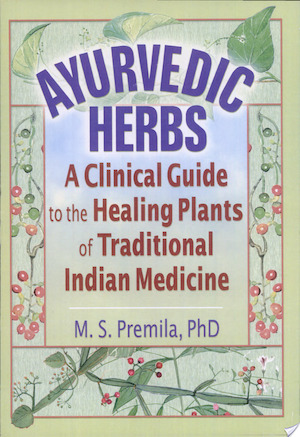 Ayurvedic Herbs - M. S. Premila