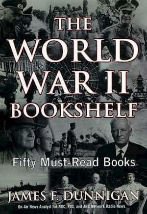 World War Two Bookshelf - James F. Dunnigan