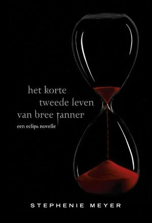 Het korte tweede leven van Bree Tanner - Stephenie Meyer