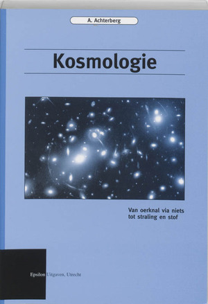 Epsilon uitgaven Kosmologie - A. Achterberg