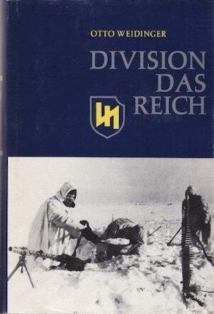 Division Das Reich: 1941-1943 - Otto Weidinger