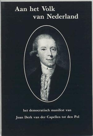 Aan het volk van Nederland - Joan Derk van der Capellen tot den Pol