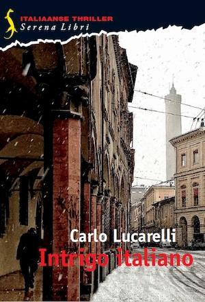 Intrigo italiano - Carlo Lucarelli