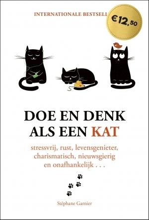 Doe en denk als een kat - Stephane Garnier