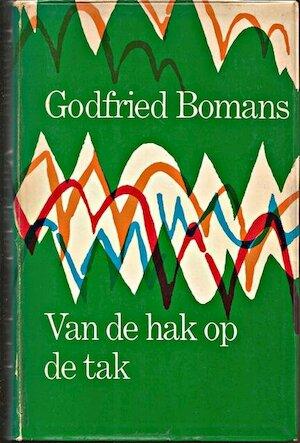 Van de hak op de tak - Godfried Bomans