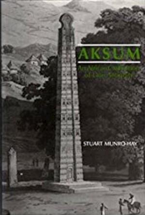 Aksum - Stuart C. Munro-Hay