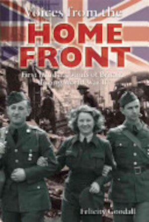 Voices from the Home Front - Felicity Goodall