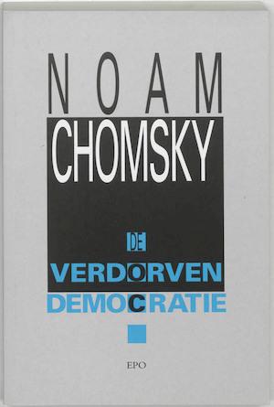 De verdorven democratie - N. Chomsky