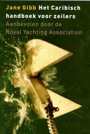 Het Caribisch handboek voor zeilers - Jane Gibb