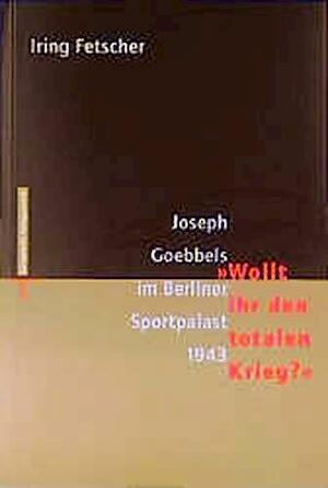 Joseph Goebbels im Berliner Sportpalast 1943--