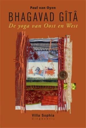 Bhagavad Gîtâ - Paul G. van Oyen
