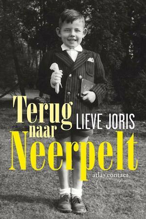 Terug naar Neerpelt - Lieve Joris