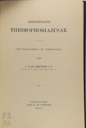 Aristophanis thesmophoriazusae - J. van Leeuwen