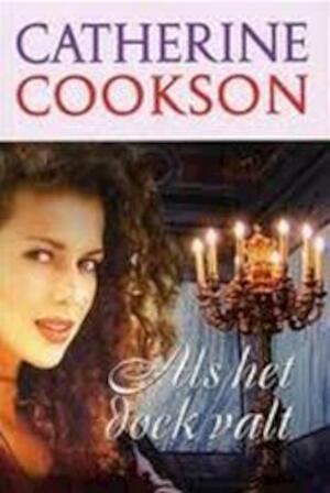 Als het doek valt - Catherine Cookson, Annet Mons