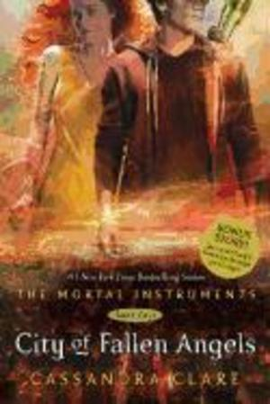 Mortal Instruments 04. City of Fallen Angels - Cassandra Clare