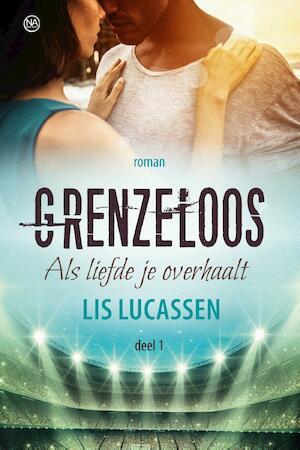Grenzeloos - Lis Lucassen