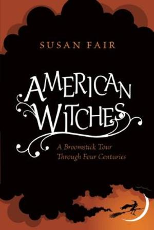 American Witches - Susan Fair