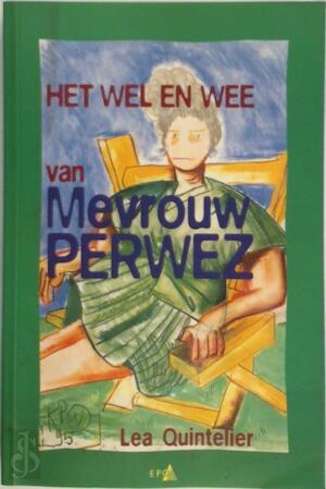 Het wel en wee van mevrouw Perwez - L. Quintelier