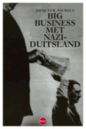 Big business met nazi-Duitsland - Jac.R. Pauwels