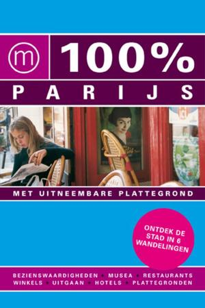 100% Parijs - Evelyn ter Bekke