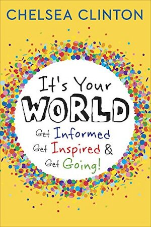 It's your world: get informed, get inspired & get going! - Clinton C