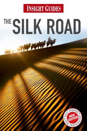 Insight Guides the Silk Road - Unknown