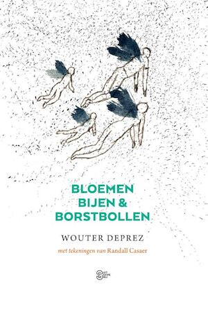 Bloemen, bijen en borstbollen - Wouter Deprez