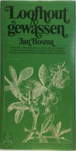 Loofhout gewassen - Jan Bosma