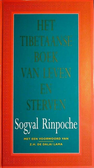 Het Tibetaanse boek van leven en sterven - Sogyal Rinpoche
