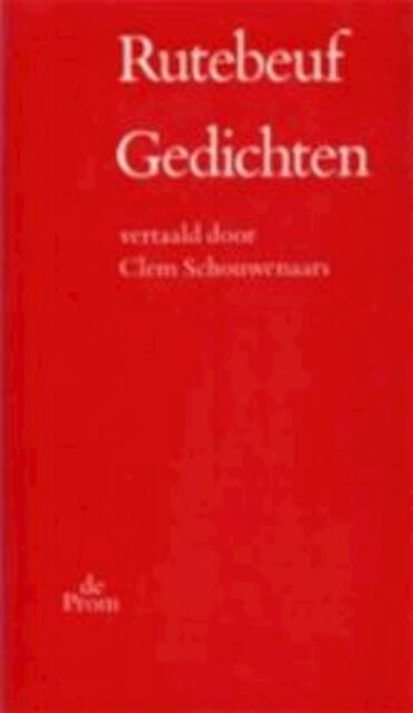 Gedichten - Rutebeuf, Clem Schouwenaars