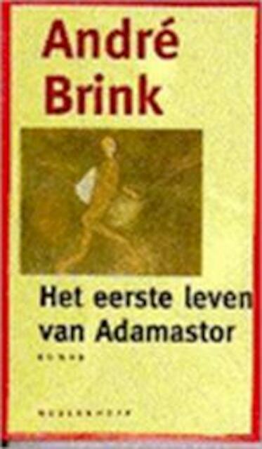 Het eerste leven van Adamastor - André Brink, Rob van der Veer