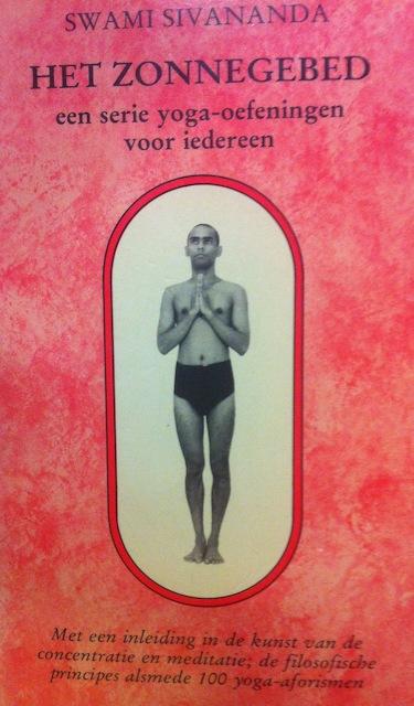 Het zonnegebed - Sivananda (Swami), Marja Hilsum