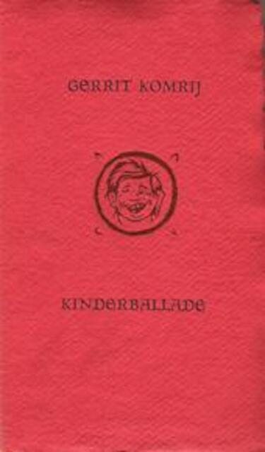 Kinderballade - Gerrit Komrij, Bram [ill.] Malisse