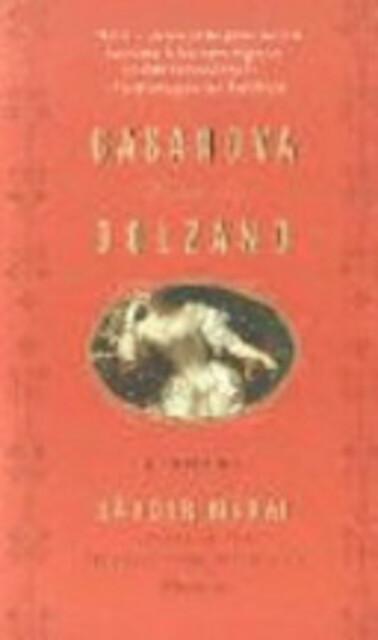 Casanova in Bolzano - Sándor Márai