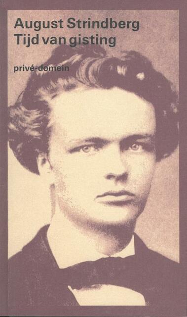Tijd van gisting - August Strindberg