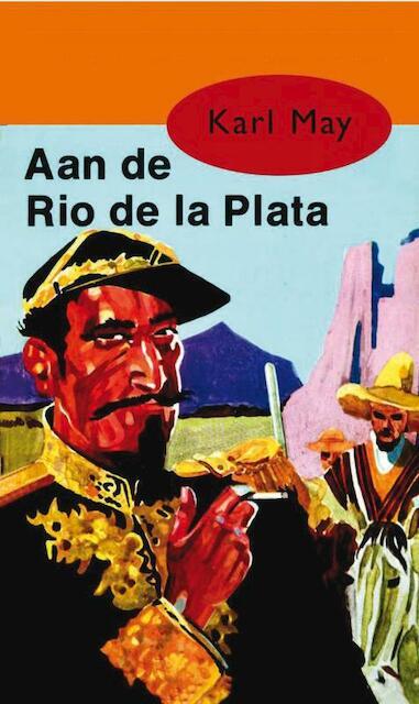 Aan de Rio de la Plata - Karl May
